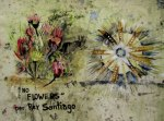 No Flowers Per Rey Santiago